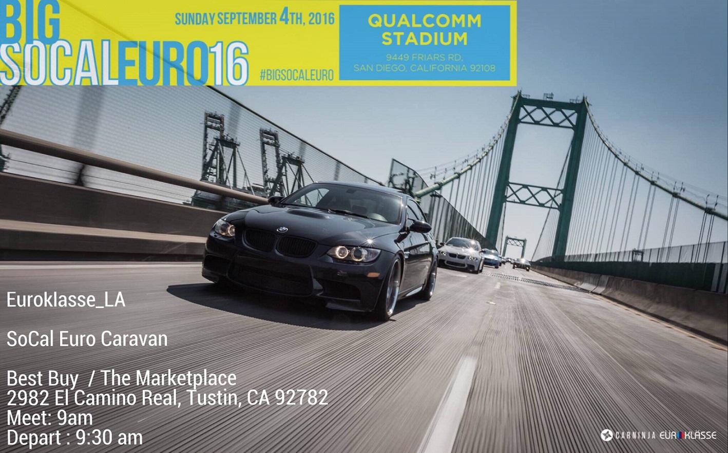 Euroklasse La Socal Euro 2016 Caravan To San Diego September 4 2016