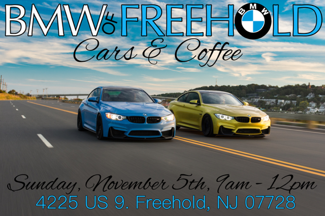 Bmw Of Freehold Cars Coffee 11 5 17 Bmw M3 And Bmw M4 Forum